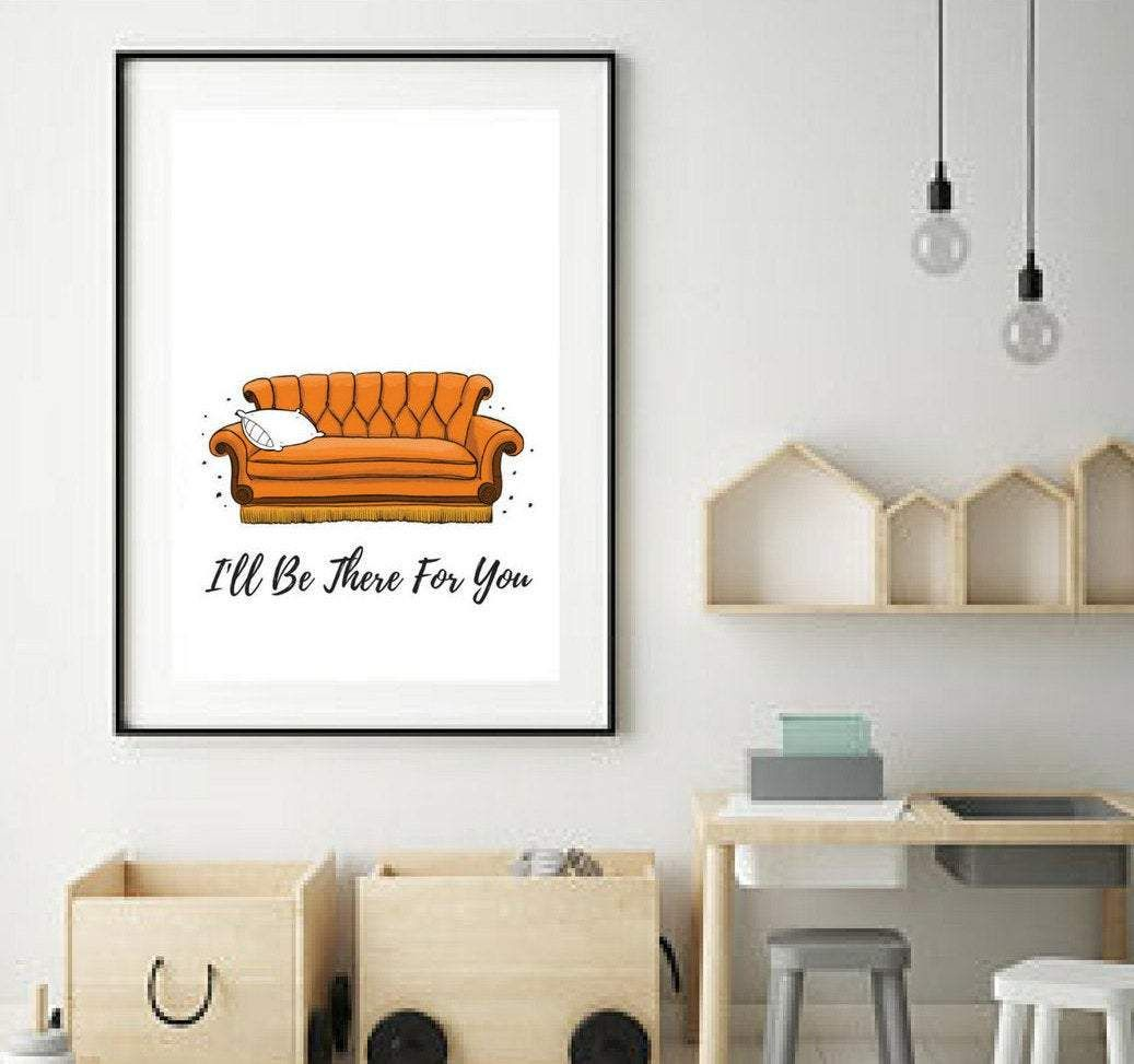 Friends TV Show Couch Art I'll Be There For You Poster - 8x10 / Framed Art