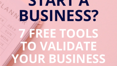 Should I start my own business? 7 free tools to have you validate your ideas